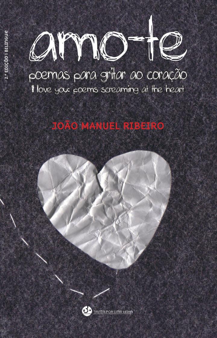 Amo-te – Poemas para gritar ao coração