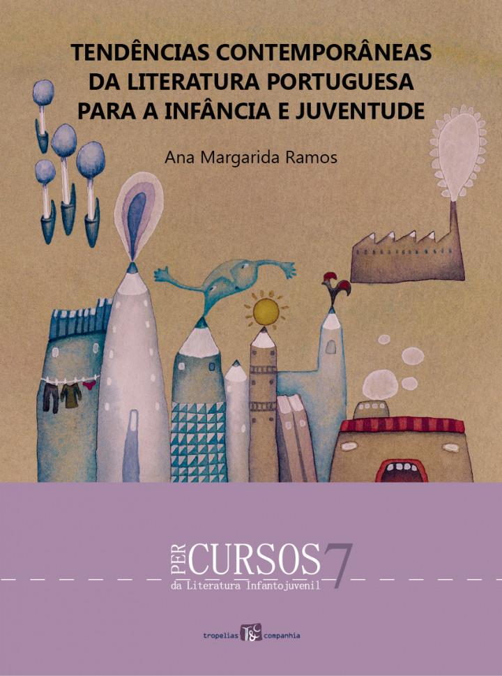 Tendências Contemporâneas da Literatura Portuguesa para a Infância