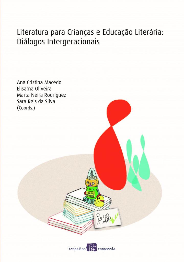 Literatura para Crianças e Educação Literária: Diálogos Intergeracionais