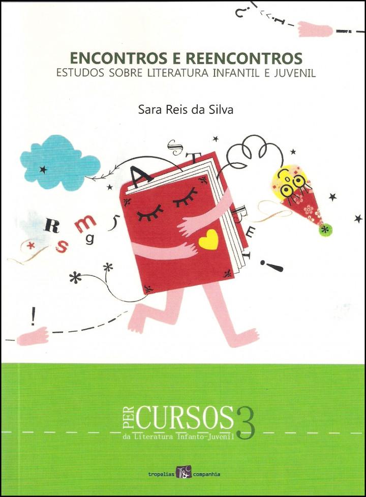 Encontros e Reencontros - Estudos sobre literatura infantil e juvenil
