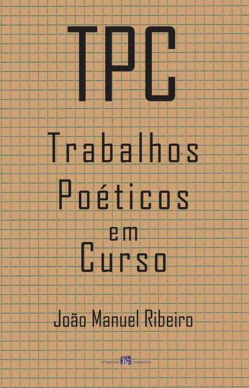 TPC – Trabalhos Poéticos em Curso