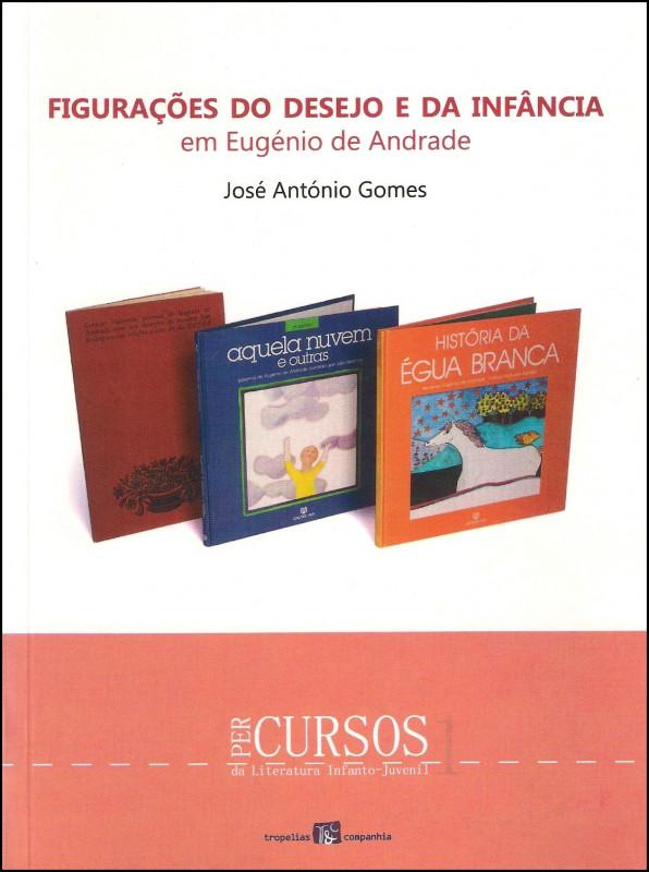 Figurações do desejo e da infância em Eugénio de Andrade