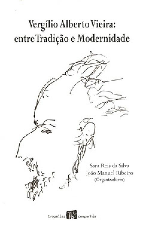 Vergílio Alberto Vieira: entre tradição e modernidade